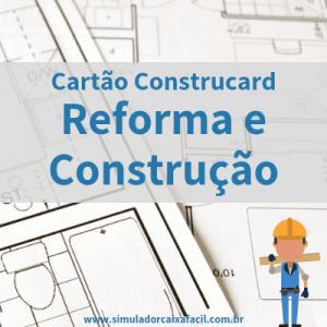 Cartão Construcard - Reforma e Construção
