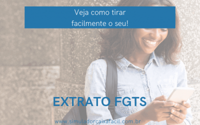 Extrato FGTS – Veja como tirar facilmente o seu!