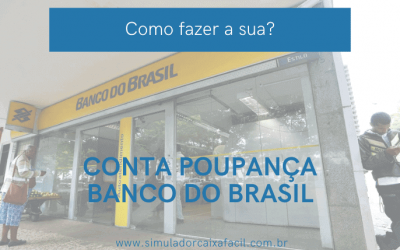 Como abrir conta poupança Banco do Brasil?