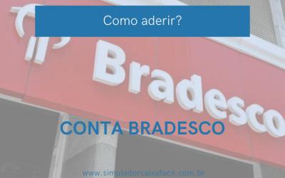 Como abrir minha Conta Corrente Bradesco?